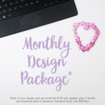 monthly design package