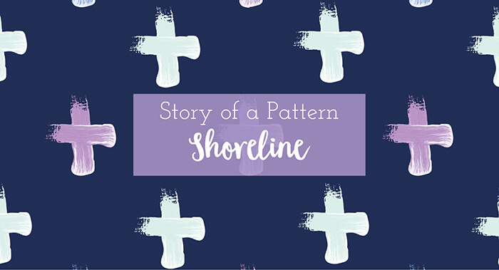 Shoreline | Story of a Pattern