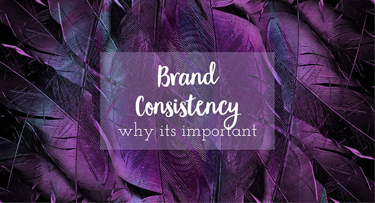 brand consistency why its important