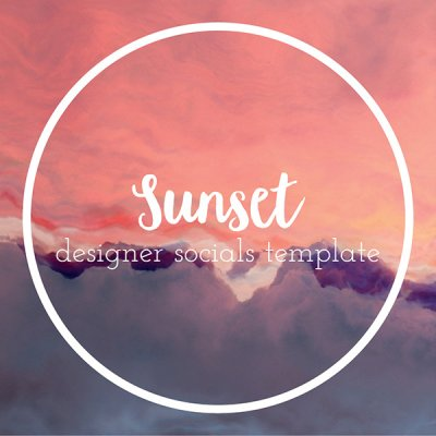 sunset designer socials templates