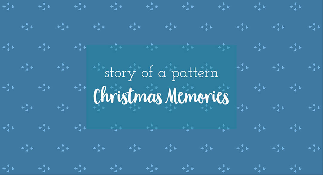 Christmas Memories | the story of a collection