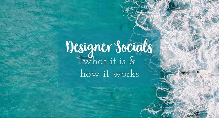 Designer Socials | what it is and how it works