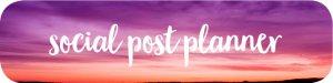 social post planner making social media planning easier