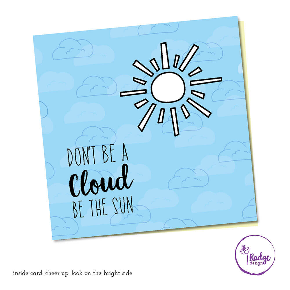 quirky greeting card design dont be a cloud e the sun