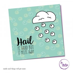 hail is hard quirky greeting card
