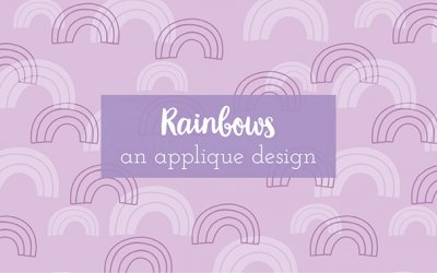 Rainbow Applique and Fabric