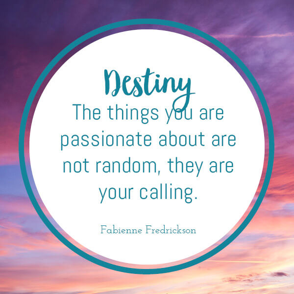 destiny in the a to z of motivating quotes
