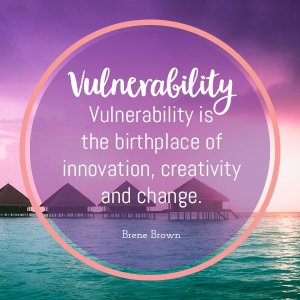 vulnerability in the a to z of motivating quotes