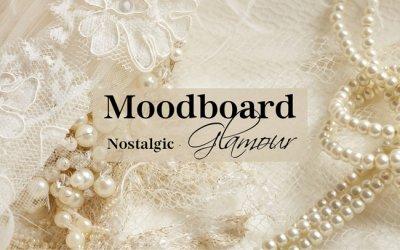 Moodboard: Nostalgic Glamour