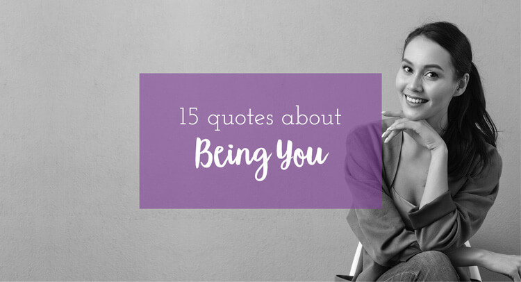 15 Quotes about Being You