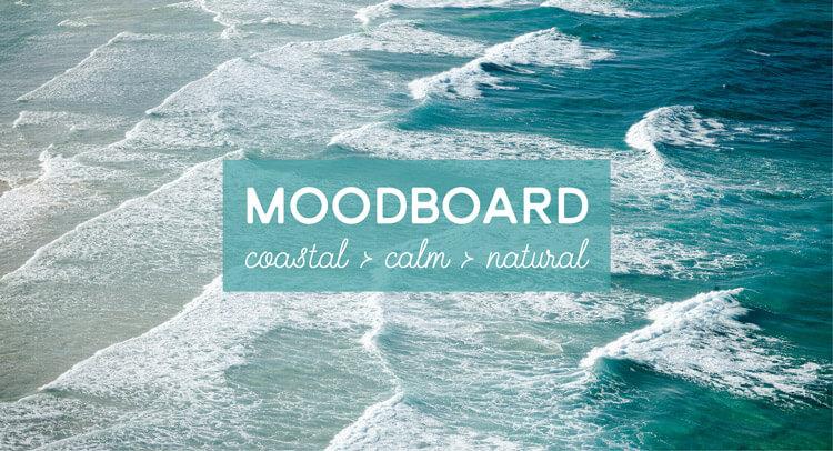 Moodboard: Coastal Calm Natural